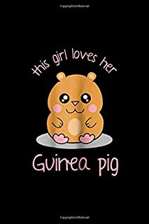 this girl loves her guinea pig: Cute Kawaii Guinea Pig Cartoon For a Girl Journal/Notebook Blank Lined Ruled 6x9 100 Pages