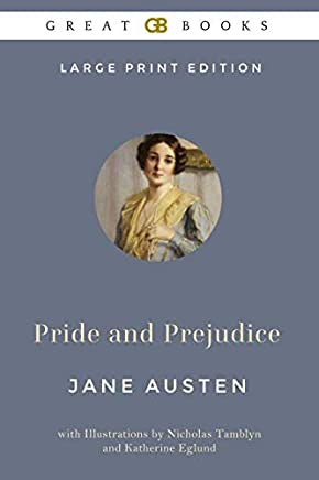 Pride and Prejudice (Large Print Edition) by Jane Austen (Illustrated)