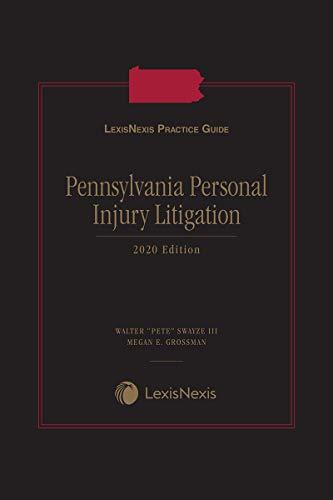 LexisNexis Practice Guide: Pennsylvania Personal Injury Litigation (English Edition)