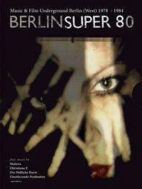 Berlin Super 80 (+ Buch + Audio-CD) [2 DVDs]