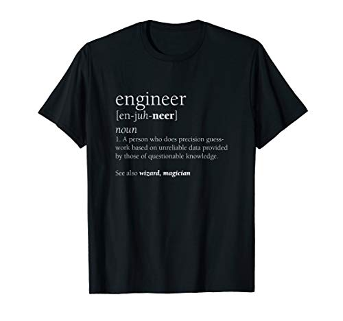 Engineer Definition Funny Engineering Gift STEM T-Shirt