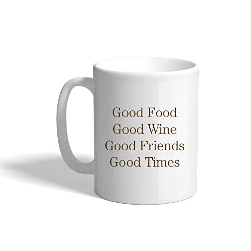 VTXINS Brown Goof Food Good Wine Good Friends Good Times Ceramic Cup White Mok