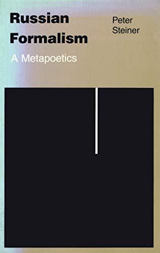 Russian Formalism: A Metapoetics