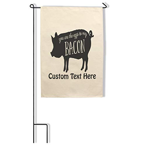 Style In Print Home Decor Garden Flag You are The Eggs to My Bacon Animals Cotton Canvas Outdoor & Patio Decor Flag Only Personalized Text Here