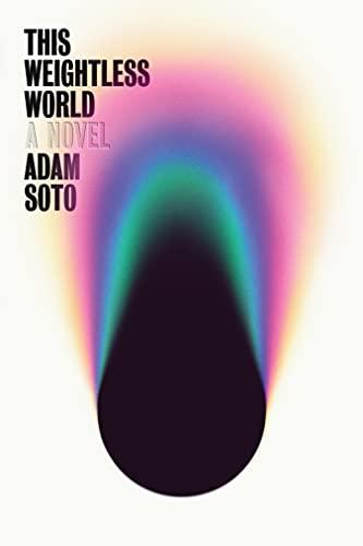 This Weightless World: A Novel