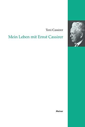 Mein Leben mit Ernst Cassirer