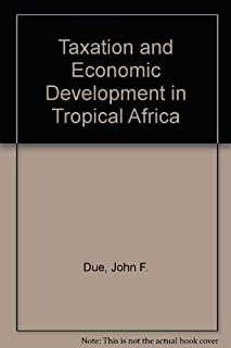 Taxation and Economic Development in Tropical Africa