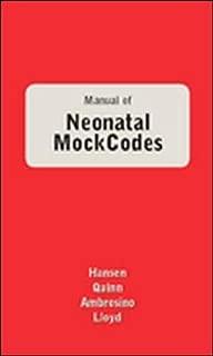 Manual Of Neonatal Mock Codes