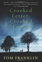 Crooked Letter, Crooked Letter Publisher: William Morrow