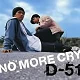 NO MORE CRY 歌詞