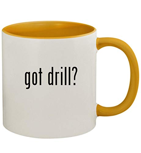 got drill? - 11oz Ceramic Colored Handle and Inside Coffee Mug Cup, Golden Yellow