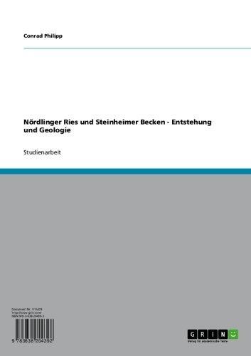 Nördlinger Ries und Steinheimer Becken -  Entstehung und Geologie (German Edition)