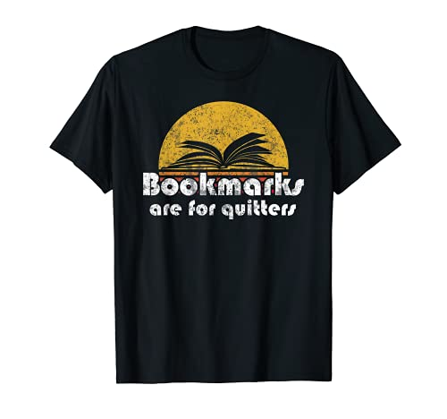 Vintage Reading Book Bookmarks Quitters Sunset Gift T-Shirt