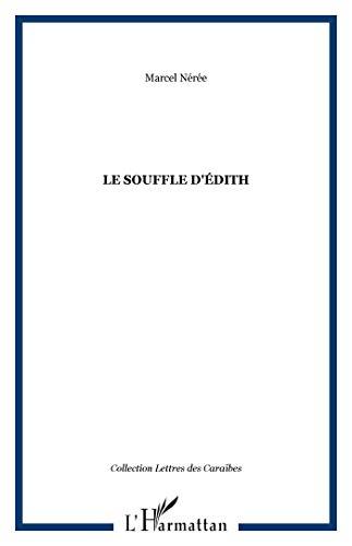 Souffle d'Edith (le)