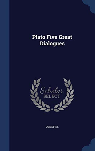 Plato Five Great Dialogues