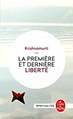 La Première et Dernière Liberté de Jiddu Krishnamurti