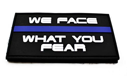 polizeimemesshop We Face What You Fear PVC Patch