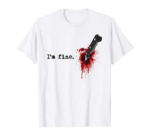 I'm Fine Bloody T shirt
