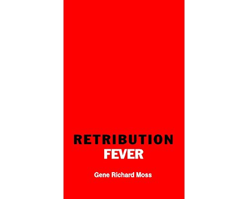 Retribution Fever