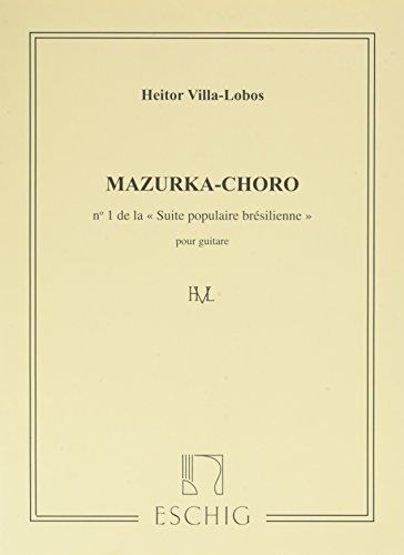 Suite populaire brésilienne No1 :Mazurka-choro - Guitare