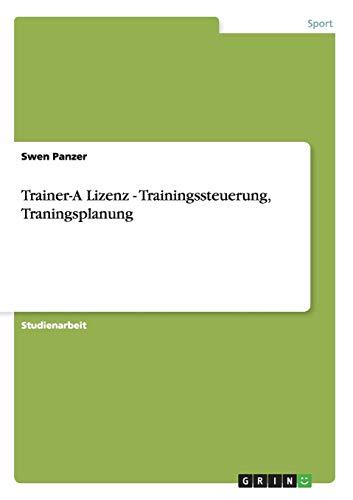 Trainer-A Lizenz - Trainingssteuerung, Traningsplanung