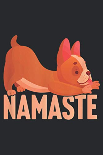 French Bulldog Does Yoga Frenchie Namaste Funny Dog Lover: Notebook Planner -6x9 inch Daily Planner Journal, To Do List Notebook, Daily Organizer, 114 Pages