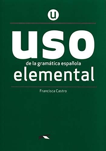 Uso de la gramatica. Nivel elemental. Per le Scuole superiori. Con espansione online (Vol. 1): Nivel Elemental - new edition 2020