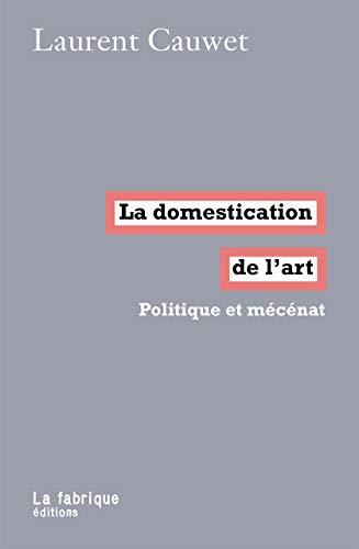 La Domestication de l'art