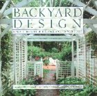 Backyard Design: Making the Most of the Space Around Your House