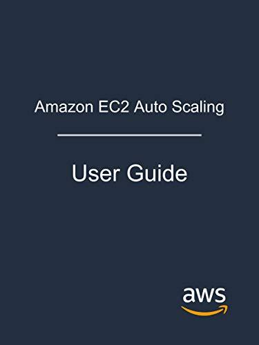 Amazon EC2 Auto Scaling: User Guide (English Edition)