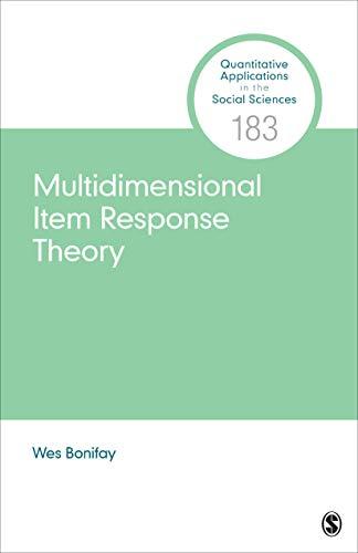 Multidimensional Item Response Theory (Quantitative Applications in the Social Sciences)
