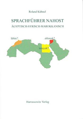 Sprachführer Nahost: Ägyptisch - Syrisch - Marokkanisch