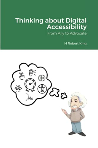 Thinking About Digital Accessibility: From Ally To Advocate