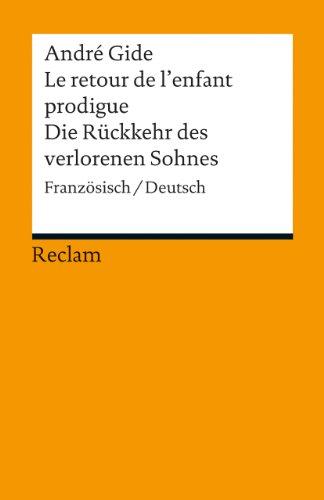 Le retour de l'enfant prodigue / Die Rückkehr des verlorenen Sohnes: Französisch/Deutsch (Reclams Universal-Bibliothek)