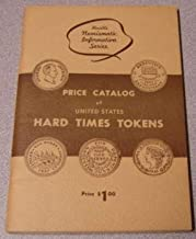Price Catalog of United States Hard Times Tokens