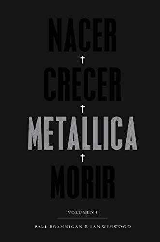 Nacer, crecer, Metallica, morir: Volumen I (POP CULTURA POPULAR)