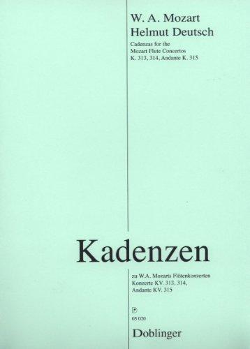 """""""Kadenzen"""" Konzerte KV 313, 314, Andante KV 315 zu Mozarts Flötenkonzerten, Ausgabe für Flöte von Helmut Deutsch"""