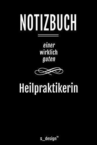 Notizbuch für Heilpraktiker / Heilpraktikerin: Originelle Geschenk-Idee [120 Seiten liniertes blanko Papier ]