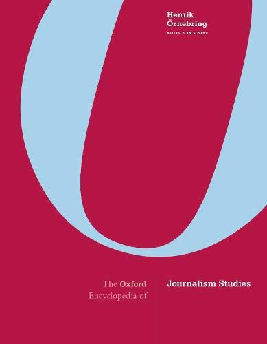 Compare Textbook Prices for The Oxford Encyclopedia of Journalism Studies 1 Edition ISBN 9780190694166 by Örnebring, Dr. Henrik