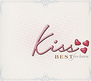 kiss~BEST for lovers~