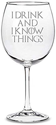"""""""I Drink and I Know Things"""" Game of Thrones Inspired Wine Glass"""
