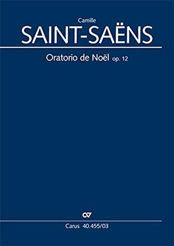 Oratorio de Noël (Klavierauszug): Weihnachtsoratorium, op. 12