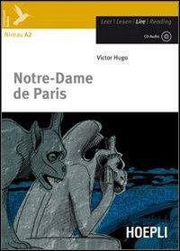 Notre-Dame de Paris. Con CD Audio. Con espansione online [Lingua francese]