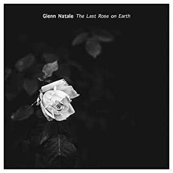The Last Rose on Earth