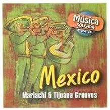 Mexico-Mariachi & Tijuana