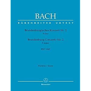 Brandenburgisches Konzert Nr. 2 F-Dur BWV 1047. Partitur, Urtextausgabe. BÄRENREITER URTEXT
