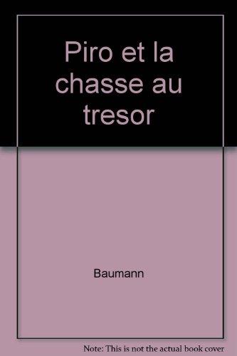 PIRO ET LA CHASSE AU TRESOR (ALBUMS SOUPLES)