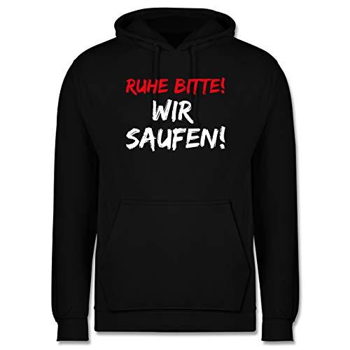 Shirtracer Sprüche - Ruhe Bitte! Wir Saufen! - M - Schwarz - Spruch - JH001 - Herren Hoodie und Kapuzenpullover für Männer