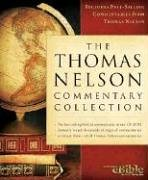 The Thomas Nelson Commentary Collection