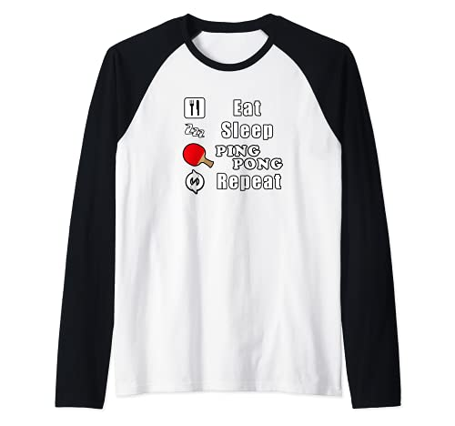 Eat Sleep Ping Pong Repeat Divertido Camiseta Manga Raglan